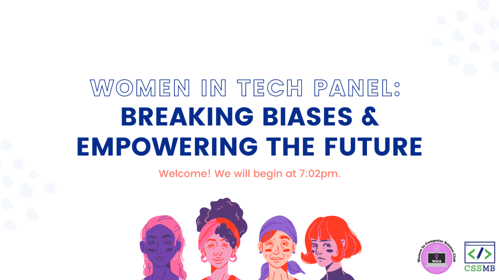 Women in Tech Panel: Breaking Biases and Empowering the Future